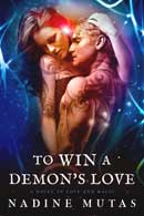 To Win a Demon's Love, edited by Faith Freewoman
