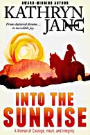 Into the Sunrise, edited by Faith Freewoman
