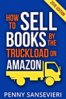 How to Sell Books by the Truckload at Amazon, editor Faith Freewoman