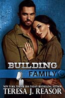 Building Family, military romantic suspense, manuscript edited by Faith Freewoman