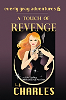 Edited by Faith Freewoman, A Touch of Revenge