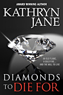 Diamonds to Die For, manuscript edited by Faith Freewoman